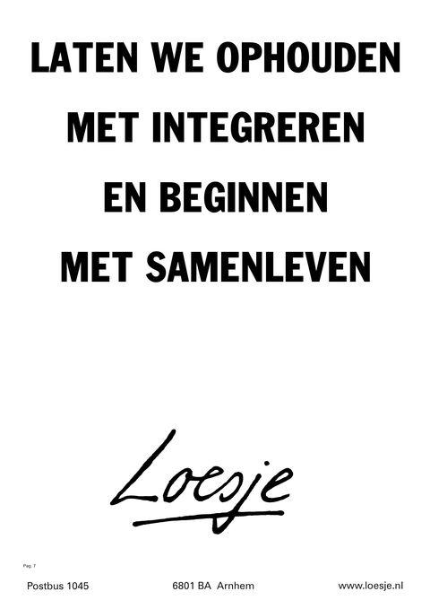 laten we ophouden met integreren en beginnen met samenleven