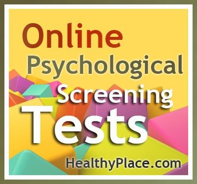 Online Psychological Tests   Here are some useful online psychological screening tests. Most are short and all are immediately scored.