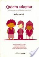 Quiero adoptar : todo sobre adopción internacional / Alicia Fernández-Zúñiga Marcos de León, Carolina Rodríguez Bustelo Beamonte. -- Barcelona : Ceac, [2009].  http://recorta.com/25ba14