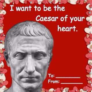 I Want To Be The Caesar Of Your Heart Valentines Day Card