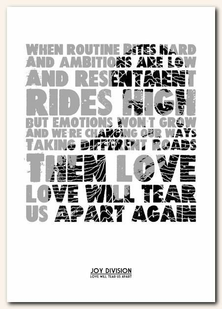 JOY DIVISION - Love Will Tear Us Apart #2 - song lyric typography - unframed poster art ltd edition print
