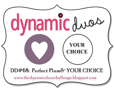 Dynamic Duos #68 {Plum and YOU choose the 2nd Colour!}