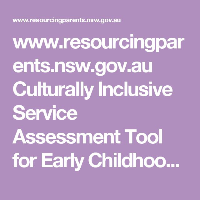 www.resourcingparents.nsw.gov.au Culturally Inclusive Service Assessment Tool for Early Childhood Services
