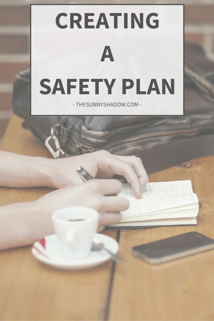 A Safety Plan is a step-by-step plan of action devised to help us stay safe despite thoughts of self-harm. Do you need a Safety Plan? -