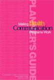Pink Book: Make Health Communication Programs Work