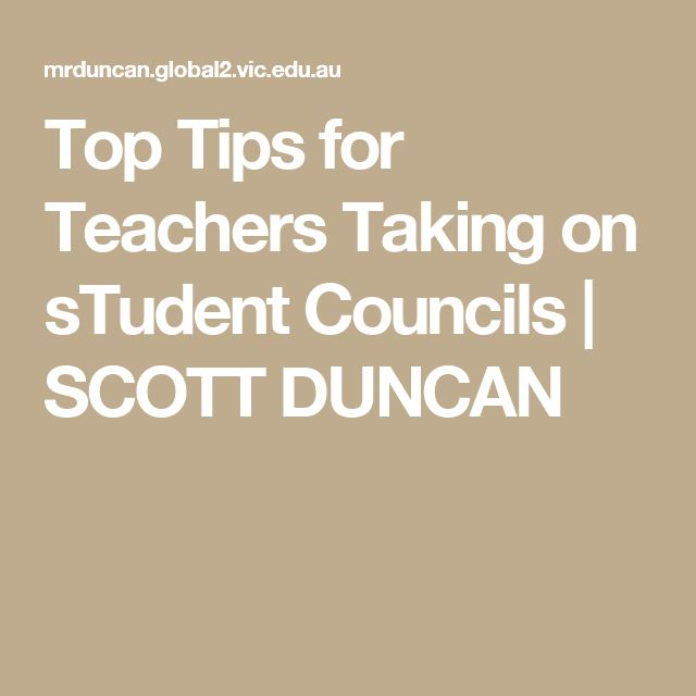 Top Tips for Teachers Taking on sTudent Councils | SCOTT DUNCAN
