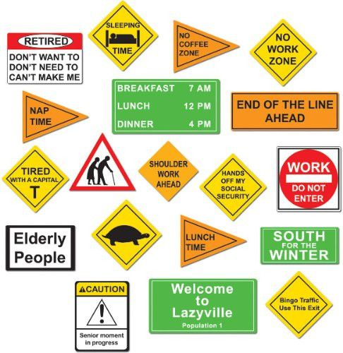 You've made it to retirement. Now celebrate your retirement with this set of retirement cut outs. With various humorous retirement jokes these 'hazard' signs come in a set of 12.