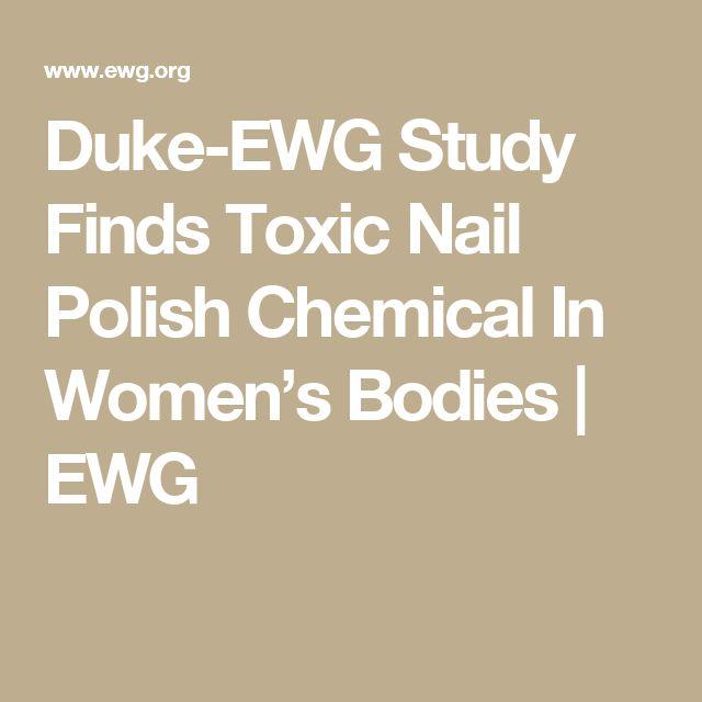 Duke-EWG Study Finds Toxic Nail Polish Chemical In Women's Bodies | EWG
