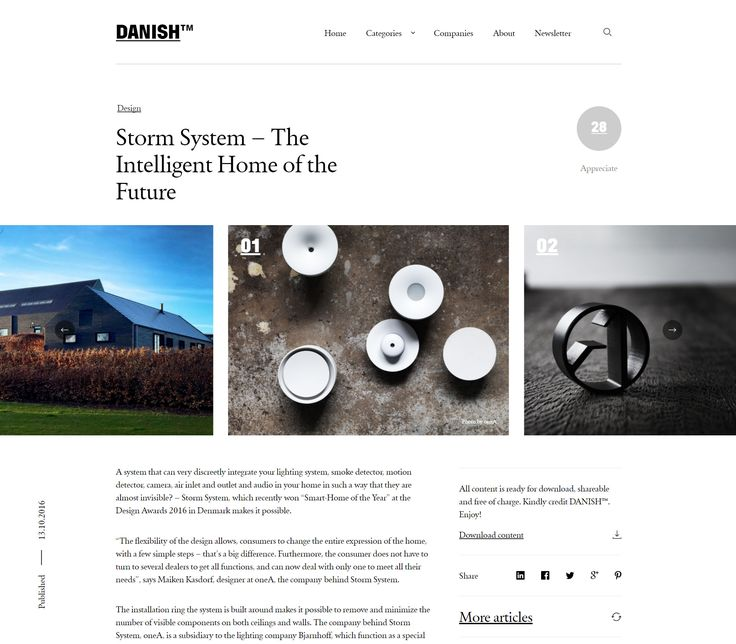 The result of a visit from the online magazine DANISH™, who promotes Danish design and architecture - this interesting article about oneA and our award winning STORM SYSTEM®.
