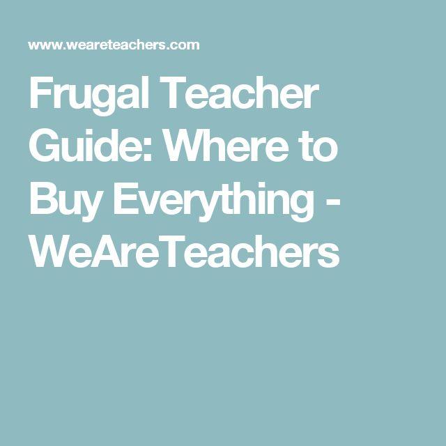 Frugal Teacher Guide: Where to Buy Everything - WeAreTeachers