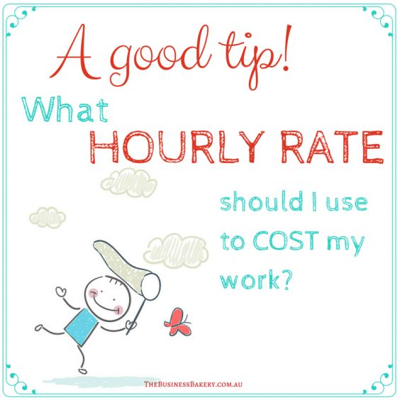 A good tip for working out your hourly rate