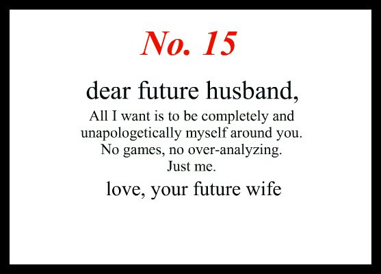17 Best Ideas About Dear Future Husband On Pinterest
