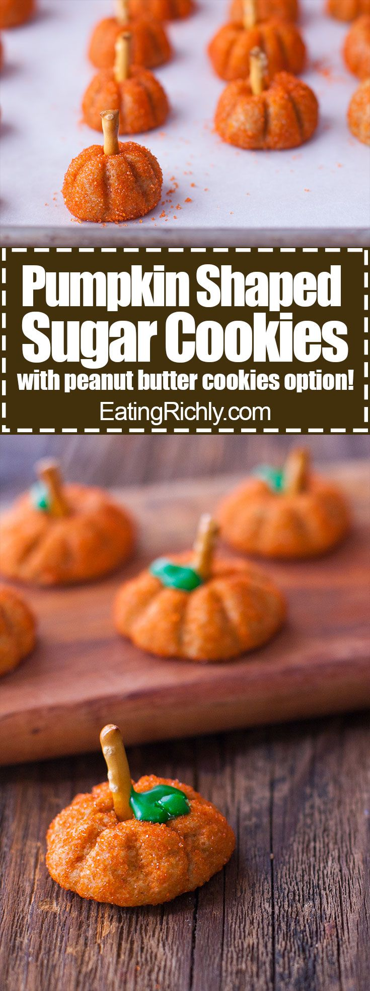 It's so easy to make these cute pumpkin shaped sugar cookies without a cookie cutter. You can even use refrigerated sugar or peanut butter cookie dough! From EatingRichly.com