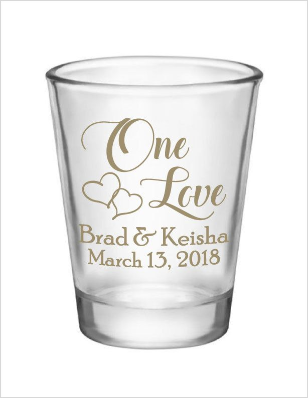 Wedding Shot Glasses Wedding Favors 1.5oz Glass Shot Glasses One Love Custom Personalized Wedding Favor Design by Factory21 on Etsy