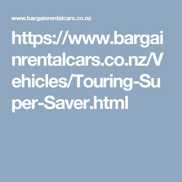https://www.bargainrentalcars.co.nz/Vehicles/Touring-Super-Saver.html