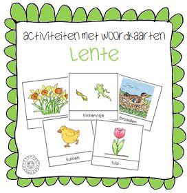 Kleuterjuf in een kleuterklas: Activiteiten met woordkaarten | Thema LENTE