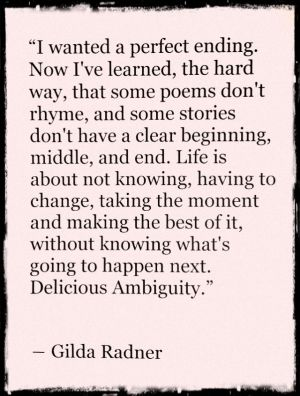 Gilda provides an eloquent view of this perplexing, joyous and sometimes painful experience, I know as life.