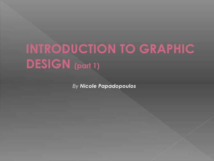 Learn graphic design part1 by nicole papadopoulos  Nicole Papadopoulos, director of graphic design business. My graphic design experience ranges from working on teams for large scale branding projects to small boutique type clients. My skills include both graphic design and/or design direction for packaging, print.