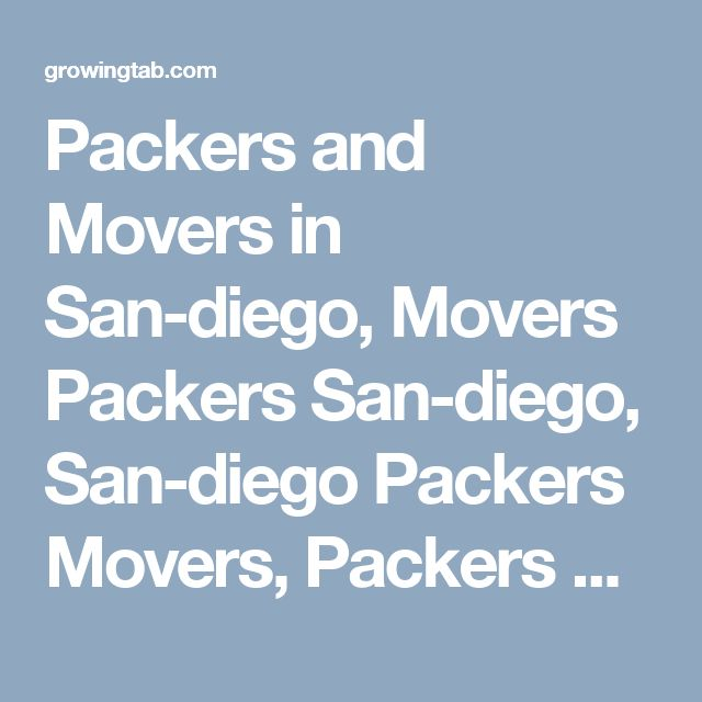 Packers and Movers in San-diego, Movers Packers San-diego, San-diego Packers Movers, Packers Movers in San-diego, Packers Movers San-diego, Movers Packers in San-diego, Movers and Packers San-diego, Post free ads for Packers and Movers in San-diego, Find Packers and Movers in San-diego http://growingtab.com/ad/services-movers-packers/209/united-states/3191/california/40732/san-diego