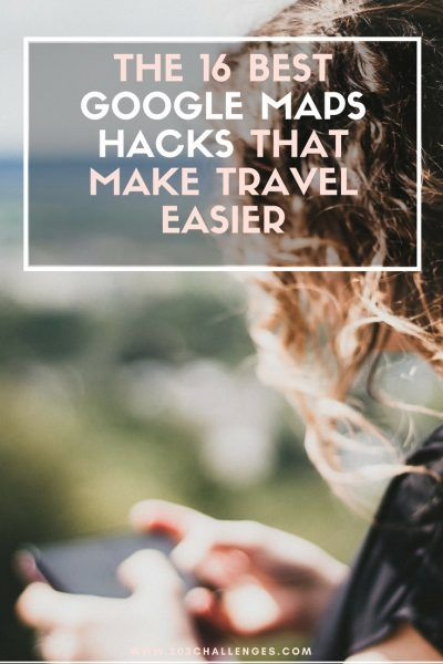 The 16 best Google Maps hacks that make your life easier | 203Challenges