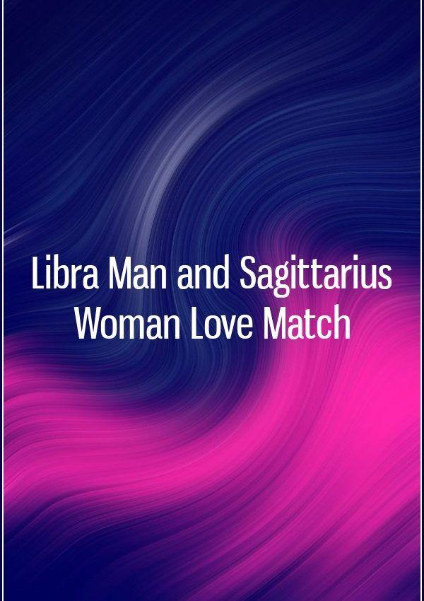 Libra Man and Sagittarius Woman Love Match | Jealousy in