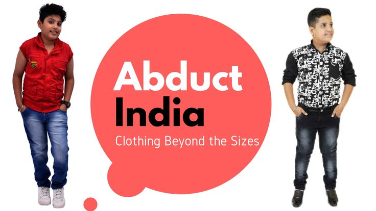 We are AbductIndia. We provide trendy and quality plus size kids apparels at an affordable price. Visit Abductindia.com now.