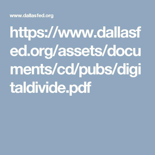 https://www.dallasfed.org/assets/documents/cd/pubs/digitaldivide.pdf