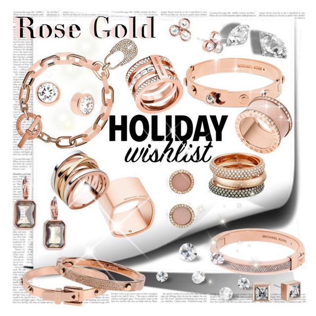 Rose Gold by stylepersonal on Polyvore featuring polyvore, fashion, style, Michael Kors, HolidayWishList and Christmas2015
