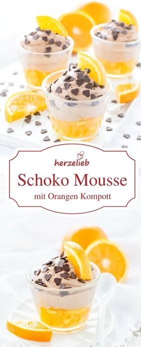 Dessert Rezept -  Schokolade und Orange sind immer eine sichere Bank.  Rezept von herzelieb für Schokoladen Mousse  mit Orangekompott, einfach erfrischend.  #foodblogger #foodblog #bloggerh