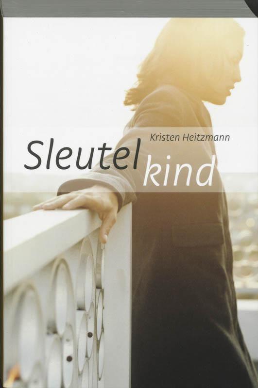 Sleutelkind - Kristen Heitzmann