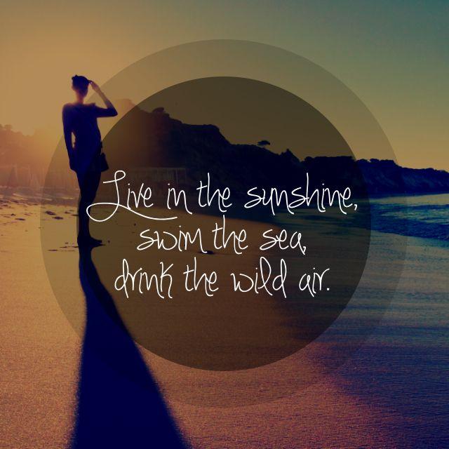 Sea, sun, and air... Thats all! :)