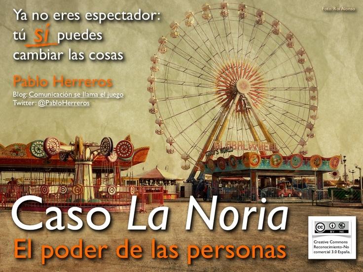 caso-la-noria-15057565 by Pablo Herreros via Slideshare