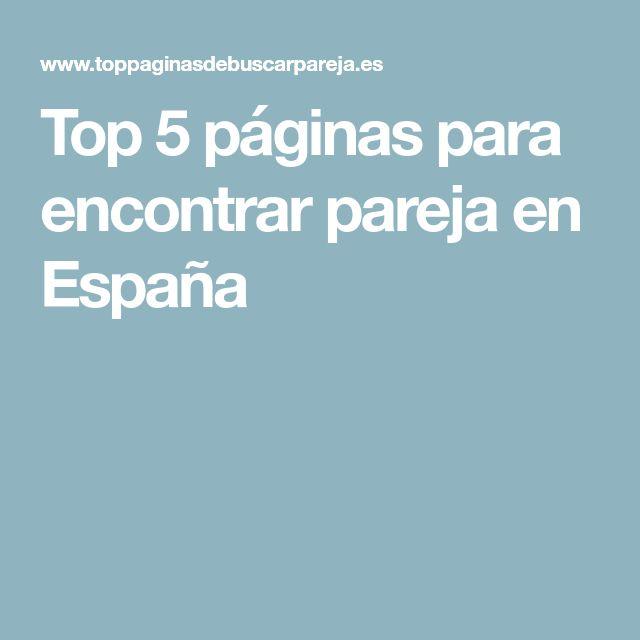 Top 5 páginas para encontrar pareja en España
