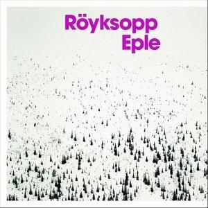 Röyksopp - Eple