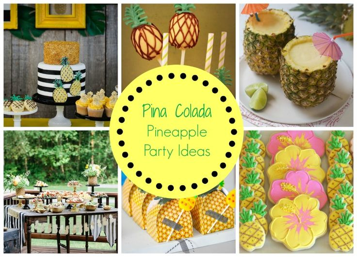 17 Best Images About Pina Colada Pineapple Party Ideas