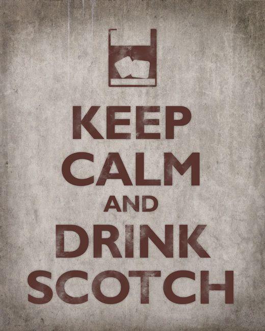 Keep Calm and Drink Scotch, premium art print (concrete)
