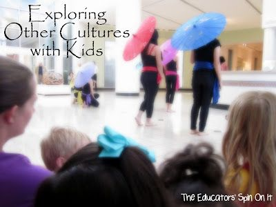 Exploring World Cultures with Kids by theeducatorsspinonit #Education #Kids #World_Culture