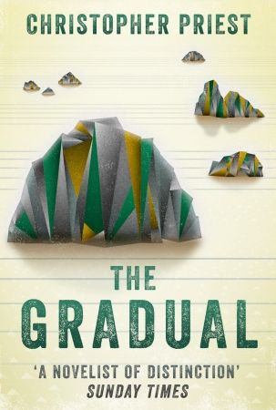 The Gradual, by Christopher Priest
