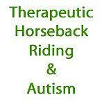 List of Research for Therapeutic Horseback Riding as an Autism Treatment