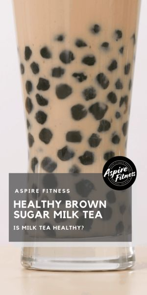 Is Brown Sugar Milk Tea healthy? In this article, we go over what goes inside your typical Brown Sugar Milk Tea drink a…