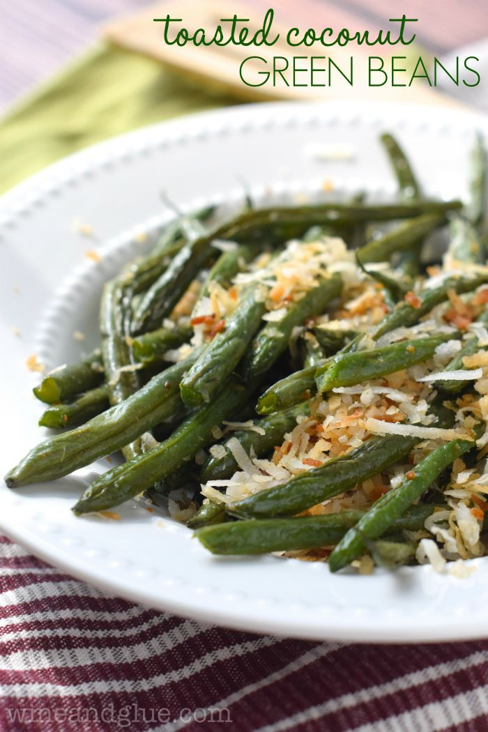 Toasted coconut green beans recipe thanksgiving sides for Green bean dishes for thanksgiving