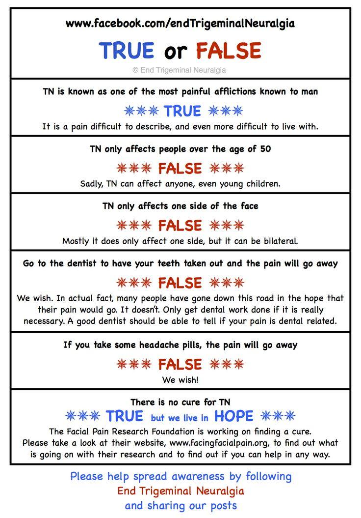 True or False?  www.facebook.com/endTrigeminalNeuralgia