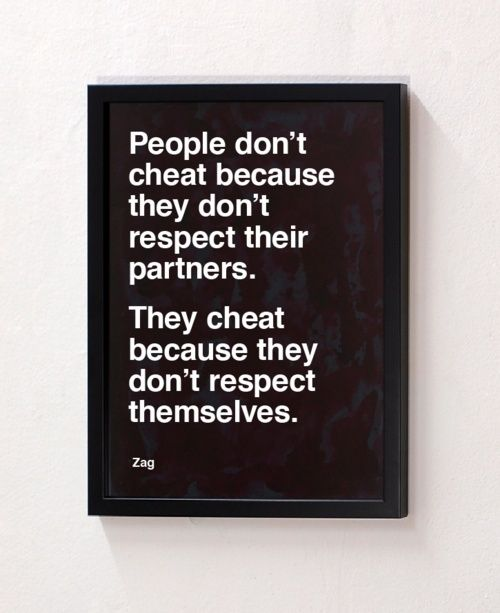 Cheaters: Remember This, I'M Happy, Respect Yourself, Quote, Respect Themselv, Cheater Suck, Truths, Self Respect, My Feelings