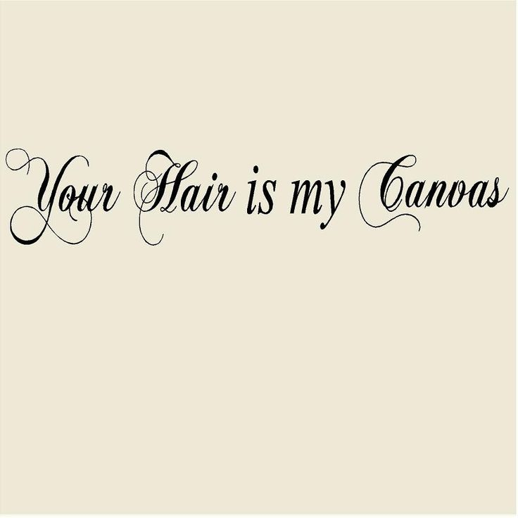 hair stylist quotes pinterest - photo #18
