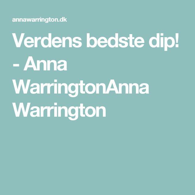Verdens bedste dip! - Anna WarringtonAnna Warrington