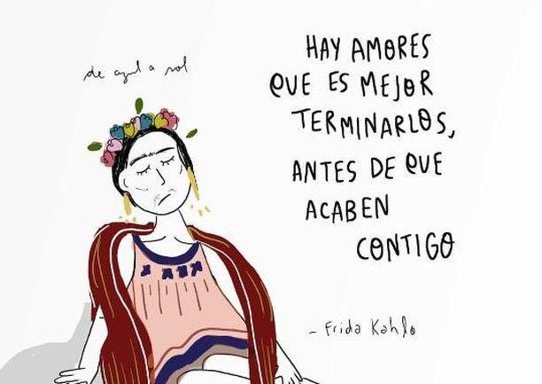 Pin De En And I Quote Frase De Frida Kahlo