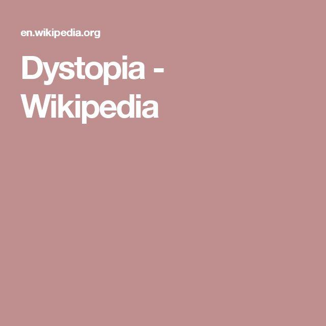 Dystopia - Wikipedia