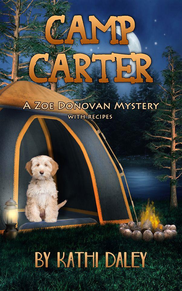 Camp Carter A Zoe Donovan Cozy Mystery by Kathi Daley