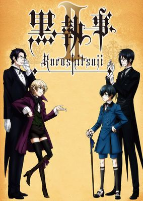 Black Butler (2010) - In Victorian London, 12-year-old business magnate Ciel Phantomhive thwarts dangers to the queen as he's watched over by his demon butler, Sebastian.