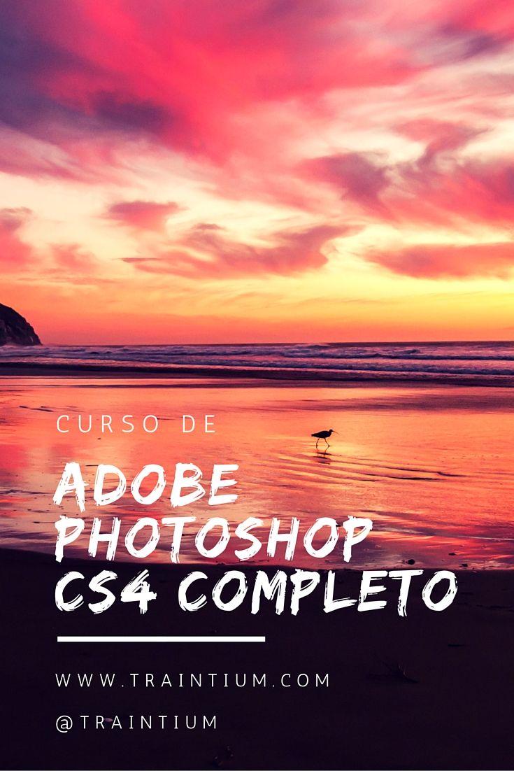 Curso de Adobe Photoshop CS4 Completo #aprendecontraintium #traintium #cursosonline